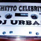 Dj Urban - Ghetto Celebrity Mixtape - 1999