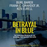 "Corrupt Cops Ken and Chickie  from ""Betrayal in Blue""  and the documentary The Seven Five"