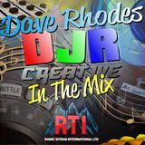 Dave Rhodes / DJR Creative In The Mix on RTI #41 - TX 30/11/17