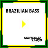 Marcelo Lyrio - Brazilian Bass