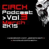 CIACH - podcast_VOL.3-march_2K15