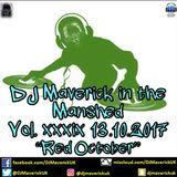 "DJ Maverick in the Manshed Vol. xxxix ""Red October"" 13.10.2017"