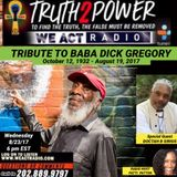 8/22/17 - Doctah B Sirius - Tribute to the Life and Legacy of Baba Dick Gregory