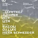 Dj Luke @ Klubnacht - Tresor Berlin - 31.08.2013