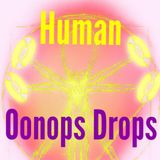 Human [with Oonops Drops]