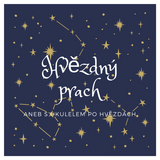 Hvězdný prach- 3.díl - Měsíc a hudba Moniky Jonášové