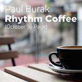 Paul Burak - Rhythm Coffee (Oct 16 Page)