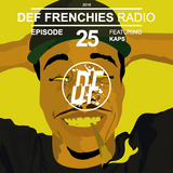 Def Frenchies Radio ep.25
