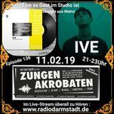 Zungenakrobaten Episode 136 mit IVE vom 11.02.2019