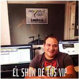 El Show de los VIP 190614