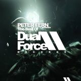 Peter Fern Presents The Best Of Dual Force Records 2015