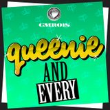 "QUEENIE'S ""AND EVERY"" DJ MIX FEB 2013"