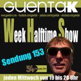 Week Halftime Show 153 mit Guenta K