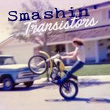 Smashin' Transistors 38: And life keeps getting stranger every day