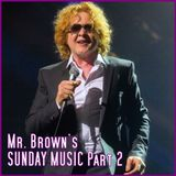 Mr. Brown's Sunday Music Part Two