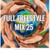 FULL FREESTYLE MIX 25 2015 - DJ Carlos C4 Ramos
