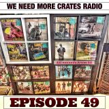 We Need More Crates Radio - Episode 49 - All records from 88