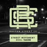 RSC Present Street Movement #0006 - Tascón