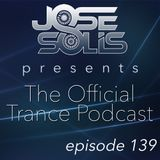 The Official Trance Podcast - Episode 139