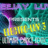 Electro-luv 3 mixtape (ULTIMATE DANCE EDITION)