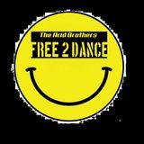 The Acid Brothers - Freedom2 Dance - Free2 Dance