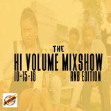 The Hi Volume Mixshow  10-15-16