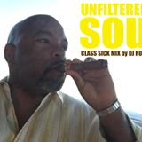 UNFILTERED SOUL (CLASS SICK MIX) by DJ ROB ALAHN