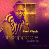 SAMI FLINCH - UNSTOPPABLE 01