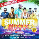 Summer Mixxx Vol 54 (Akapande) - Dj Mutesa Pro