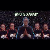 WHO IS XANAT?