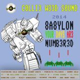 COLLIE WEED - BABYLON YOUR DAYS ARE NUMBERED - 2014