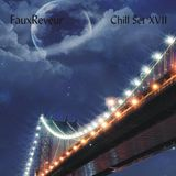 FauxReveur - Chill Set XVII