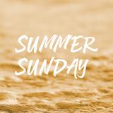 Podcast 13 Summer Sunday