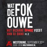 Wat de FOK Ouwe 2.0 @ Westerunie - Dj Dano