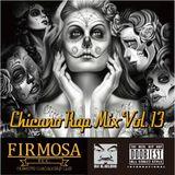 Chicano Rap MIX VOL.13