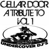 Vol 1 - Cellar Door - 'A Tribute To Nick Warren & Jody Wisternoff (Way Out West)'