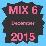Mix 6 December 2015