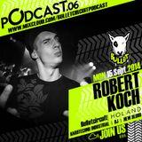 Bulletcast#06@ROBERT KOCH