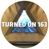 Turned On 163: Sasha, COEO, J. Albert, G. Markus, Alma Negra, Raam