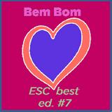 Bem Bom Very Good (Eurovision Song Contest) ed. #7