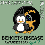 STAR RADIØ FM presents, the sound of  DJ Paradoxx   WORLD BEHCET'S DISEASE AWARENESS DAY  