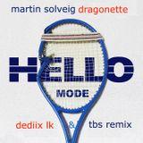 Bingo Players vs Martin Solveig - Hello Mode (Dediix Lk & TBS)