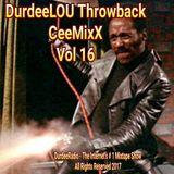 DurdeeLOU Throwback CeeMixX - Vol 16