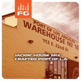 Fusion Grooves - Jackin' House Mix (Live - Crafted at the Port of L.A. 06/28/14)