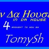 TomySh In Da House 4 (2012-11-23)