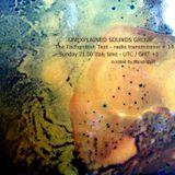 Unexplained Sounds Group - The Recognition Test # 18