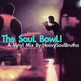 The Soul Bowl!