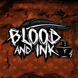 Blood and ink (Ep. 214)