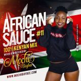 AFRICAN SAUCE 11 #KENYANMIX2019
