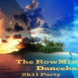 TheRowMix -2k11 Dancehall Party